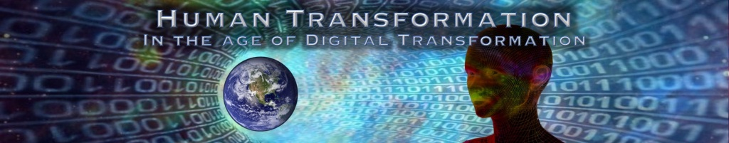 Human Transformation In the Age of Digital Transformation